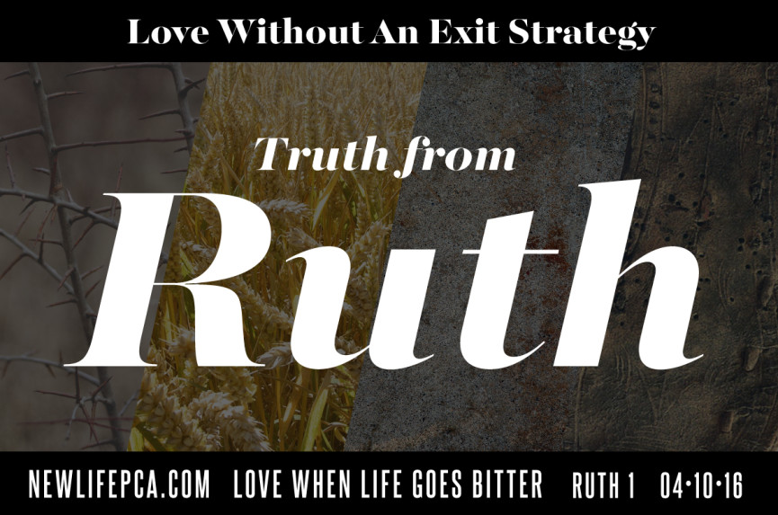 Ruth 1 - Love When Life Goes Bitter