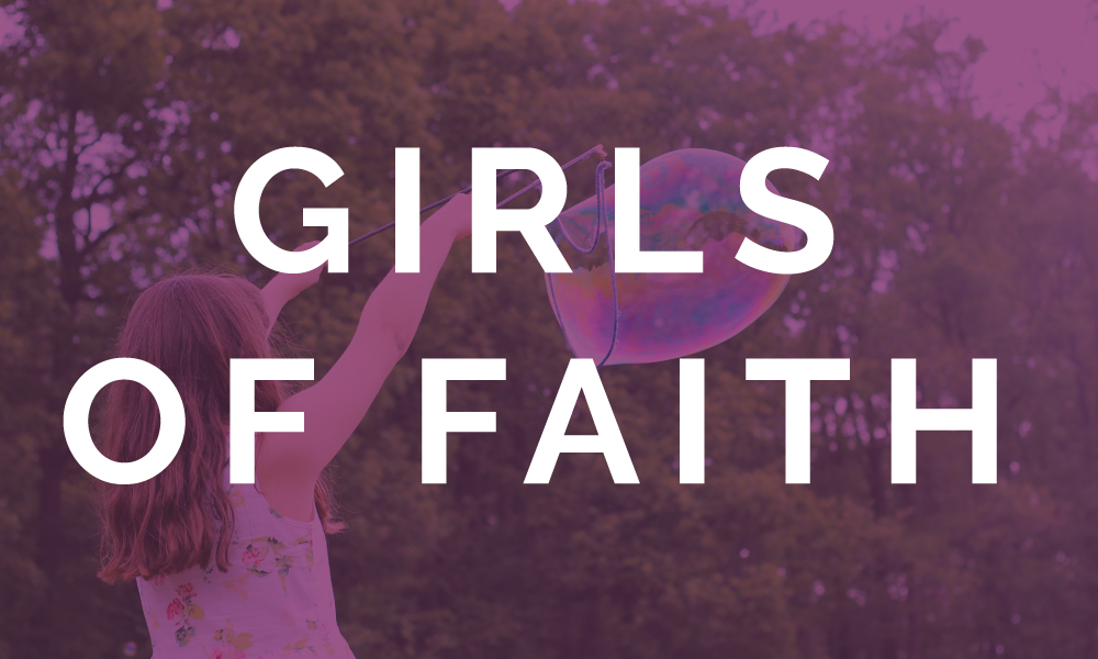 Girls of Faith